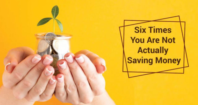 Frugality Gone Wrong: 6 Times You Are Not Actually Saving Money